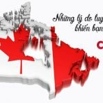 Những lý do tuyệt vời khiến bạn muốn đến Canada