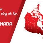 Trải nghiệm cuộc sống du học tại Canada
