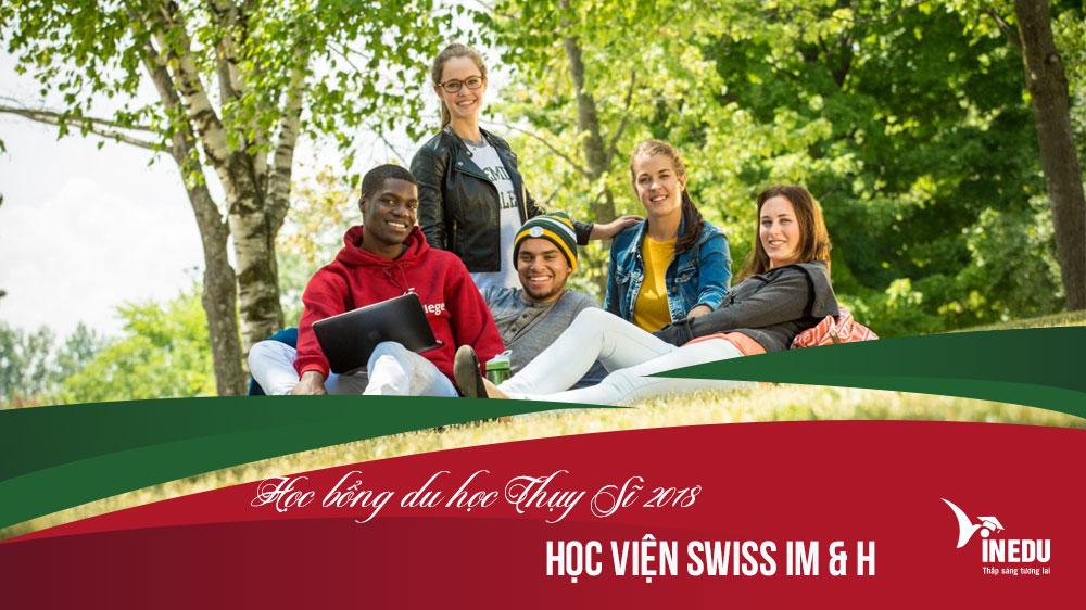 Học bổng du học Thụy Sĩ 2018 - Trường Swiss IM & H