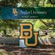 Đại học Baylor - ngôi trường xếp top về giáo dục với mức học phí vừa phải