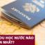 GÓC CHIA SẺ: Xin visa du học nước nào dễ nhất?